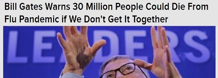 #PlutonianConfessions RE: Bill Gates Warns 30 million people could die from flu.