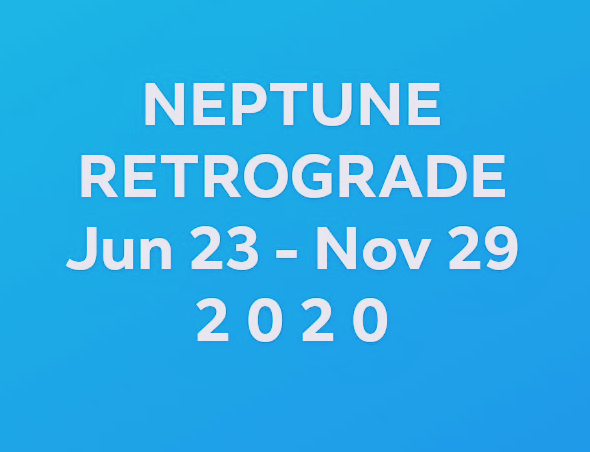 Neptune Retrograde Jun 23-Nov 29 2020